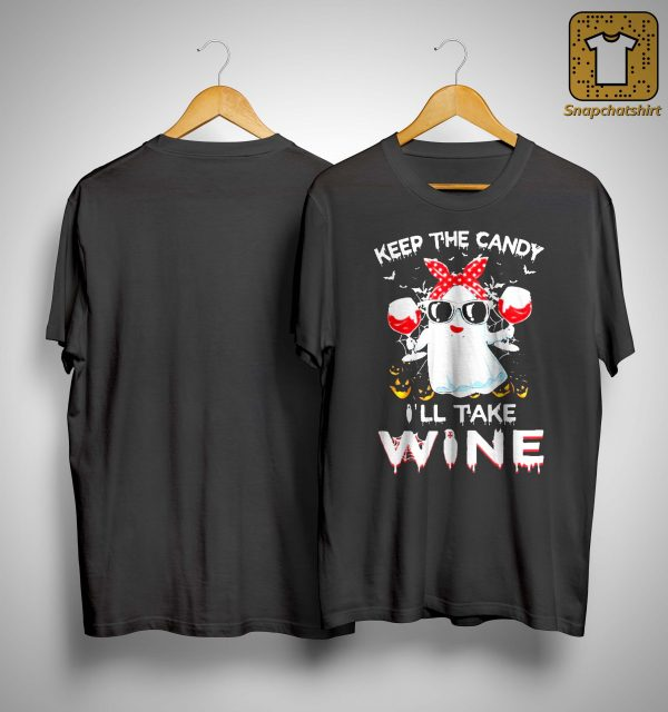 Halloween Girl Ghost Wine Keep The Candy I'll Take Shirt