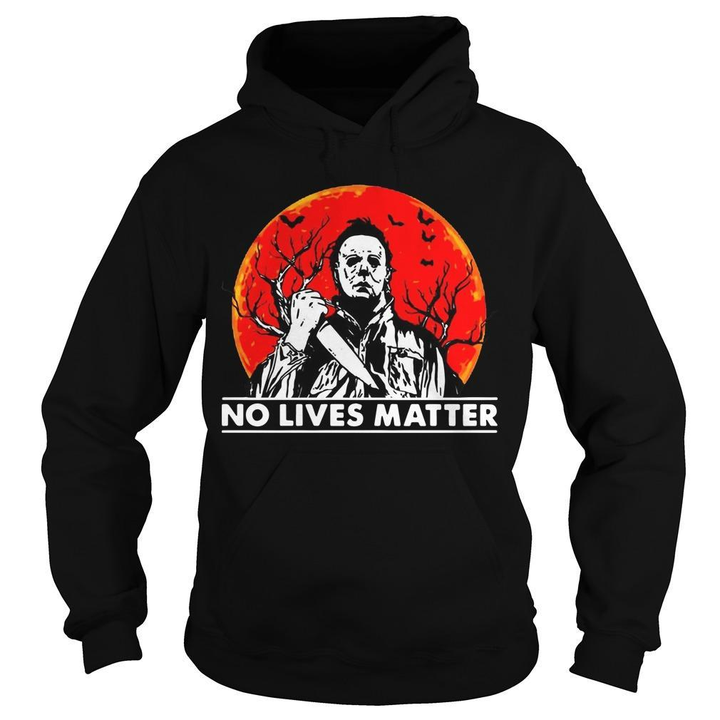 Halloween Michael Myers No Lives Matter Hoodie