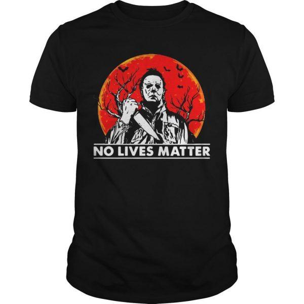 Halloween Michael Myers No Lives Matter Shirt