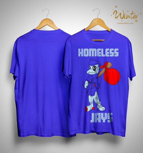 Homeless Jays Shirt