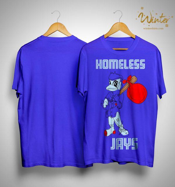Homeless Jays Shirt