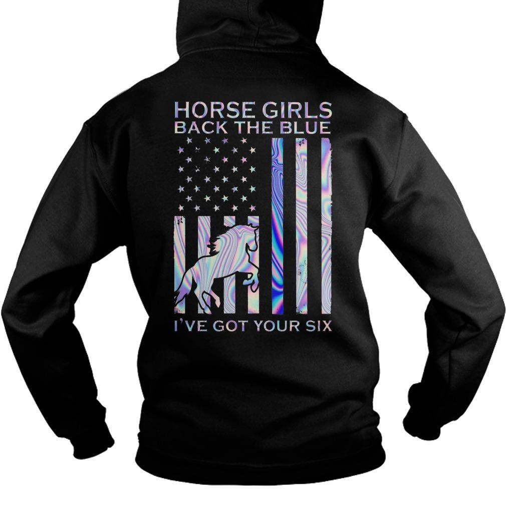 Horse Girls Back The Blue I've Got Your Six Hoodie