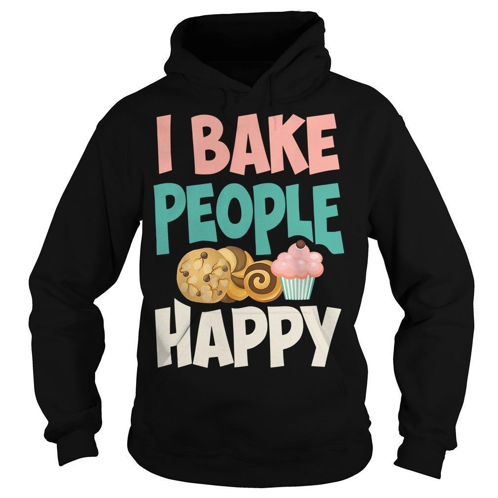 I Bake People Happy Hoodie