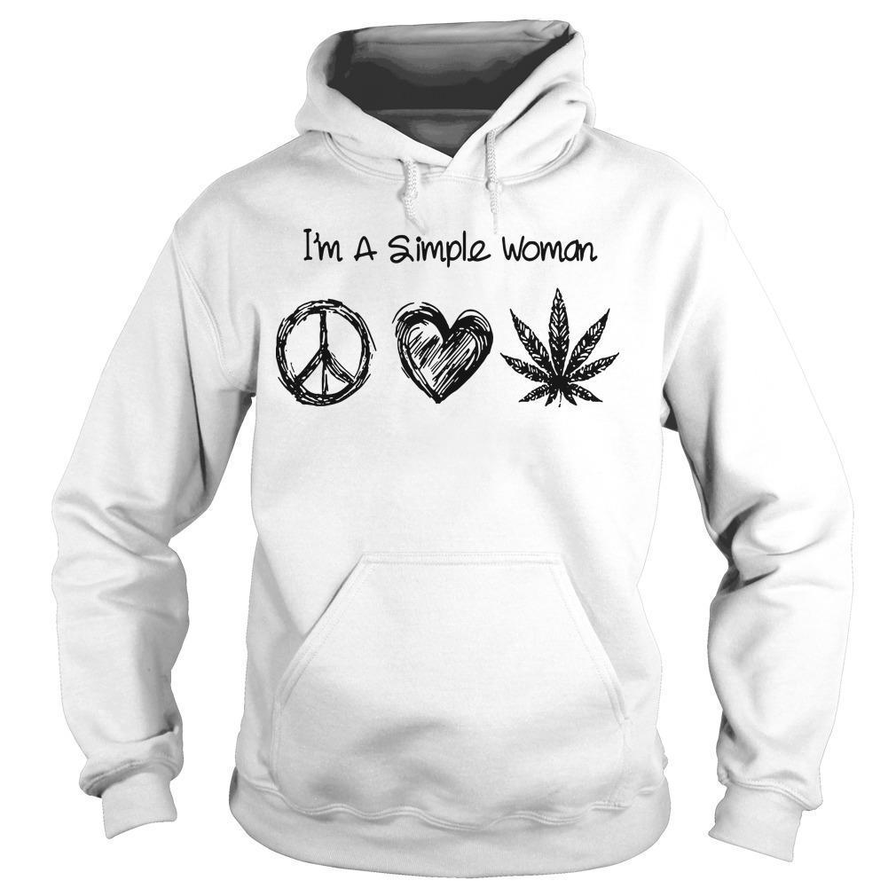 I'm A Simple Woman Like Hippie Heart Weed Hoodie