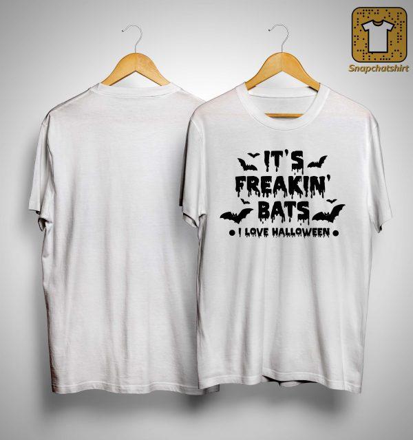It's Freakin' Bats I Love Halloween Shirt