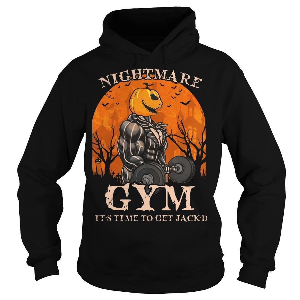Jack Skellington Nightmare Gym It's Time To Get Jack'd Hoodie