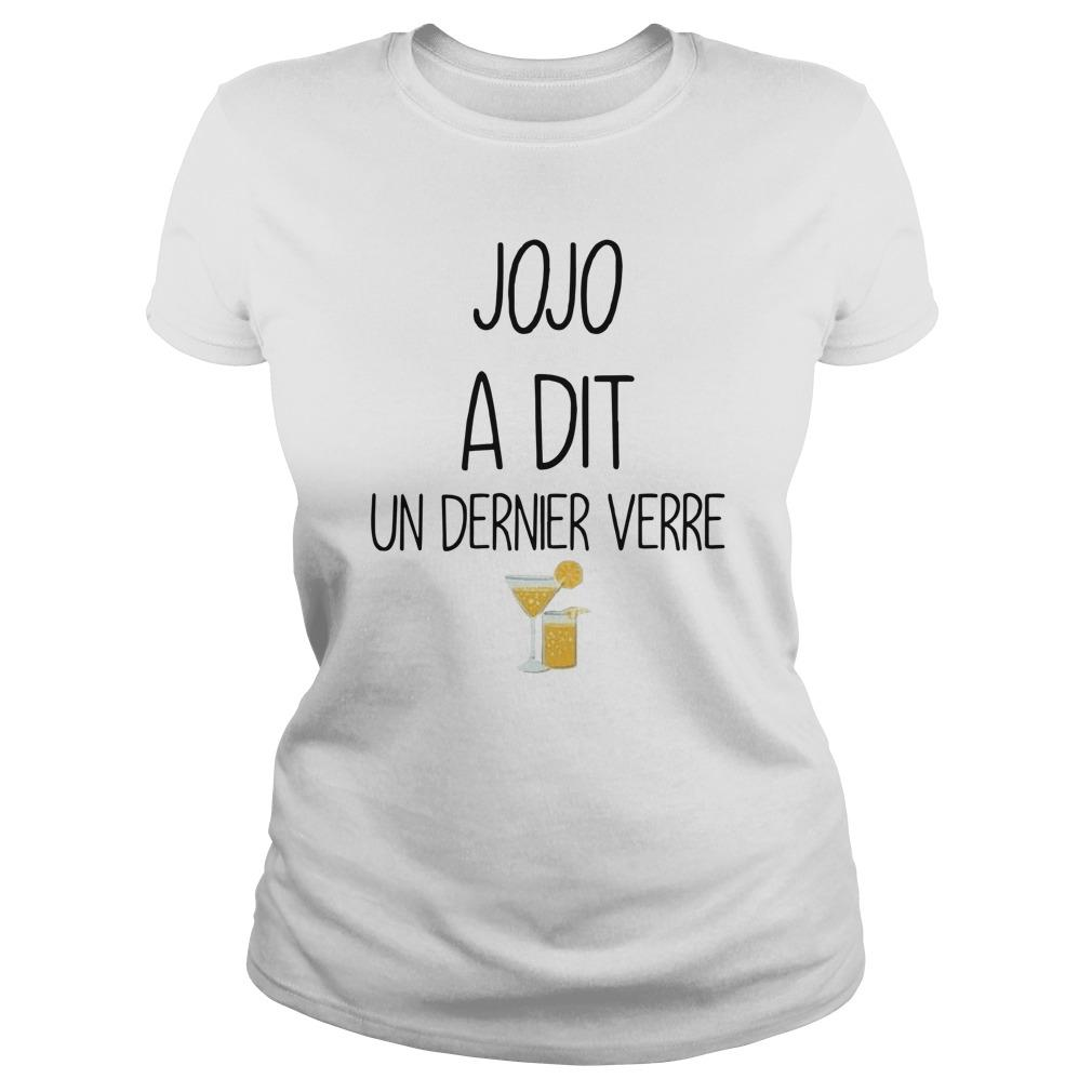 Jojo A Dit Un Dernier Verre Longsleeve