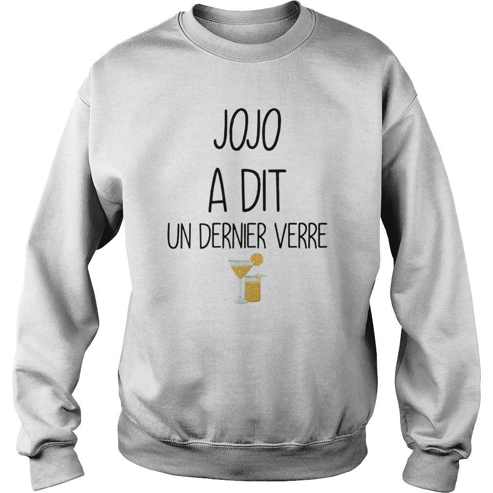 Jojo A Dit Un Dernier Verre Sweater