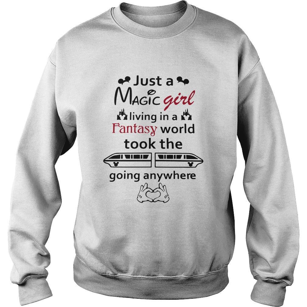 Just A Magic Girl Living In A Fantasy World Took The Going Anywhere Sweater