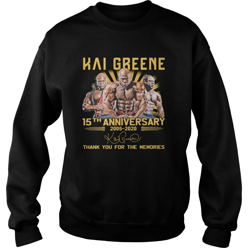 Kai Greene 15th Anniversary 2005 2020 Thank You For The Memories Sweater