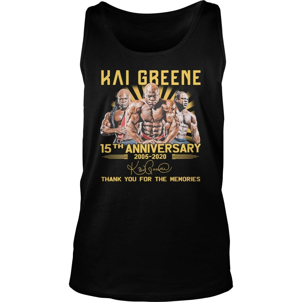 Kai Greene 15th Anniversary 2005 2020 Thank You For The Memories Tank Top