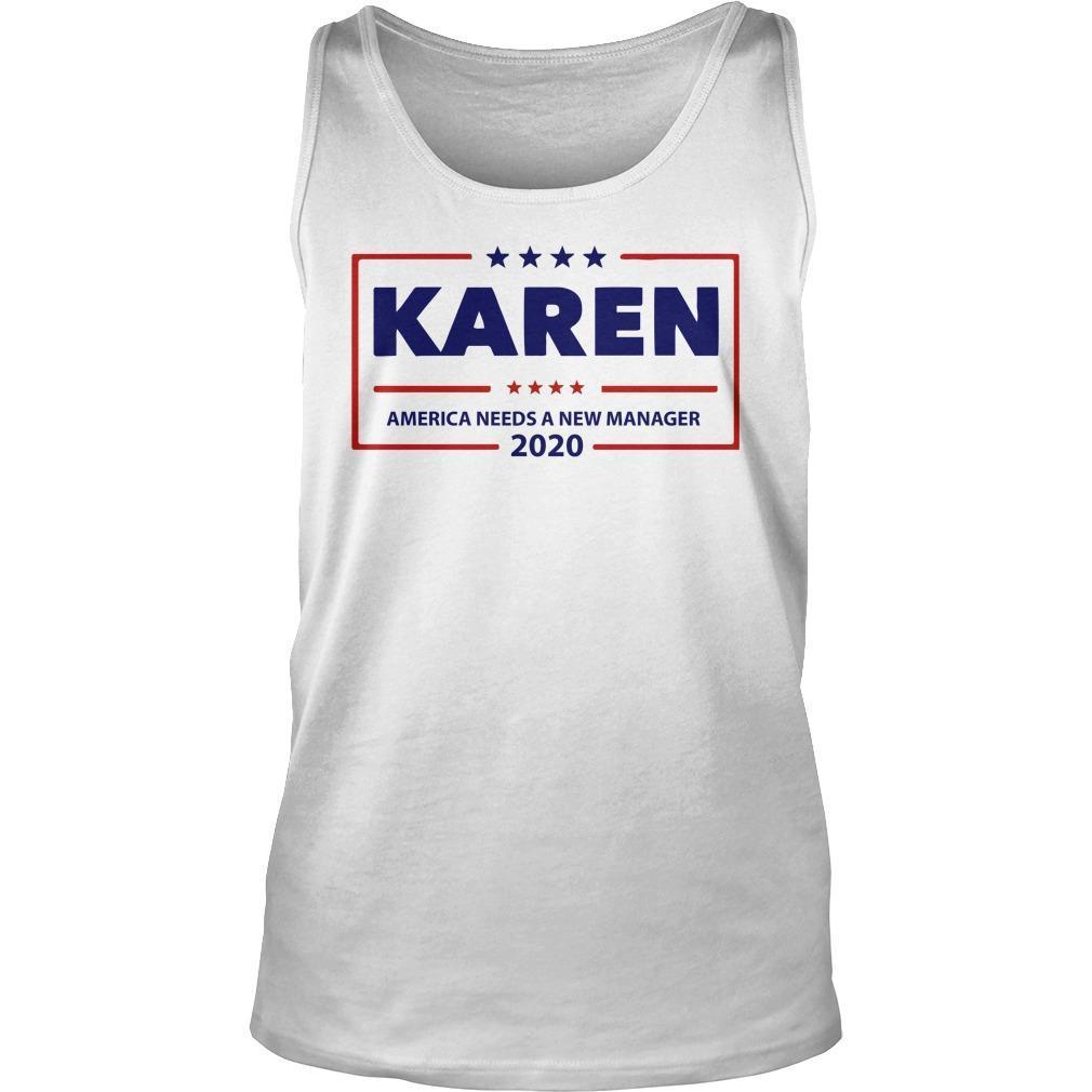 Karen America Needs A New Manager 2020 Tank Top