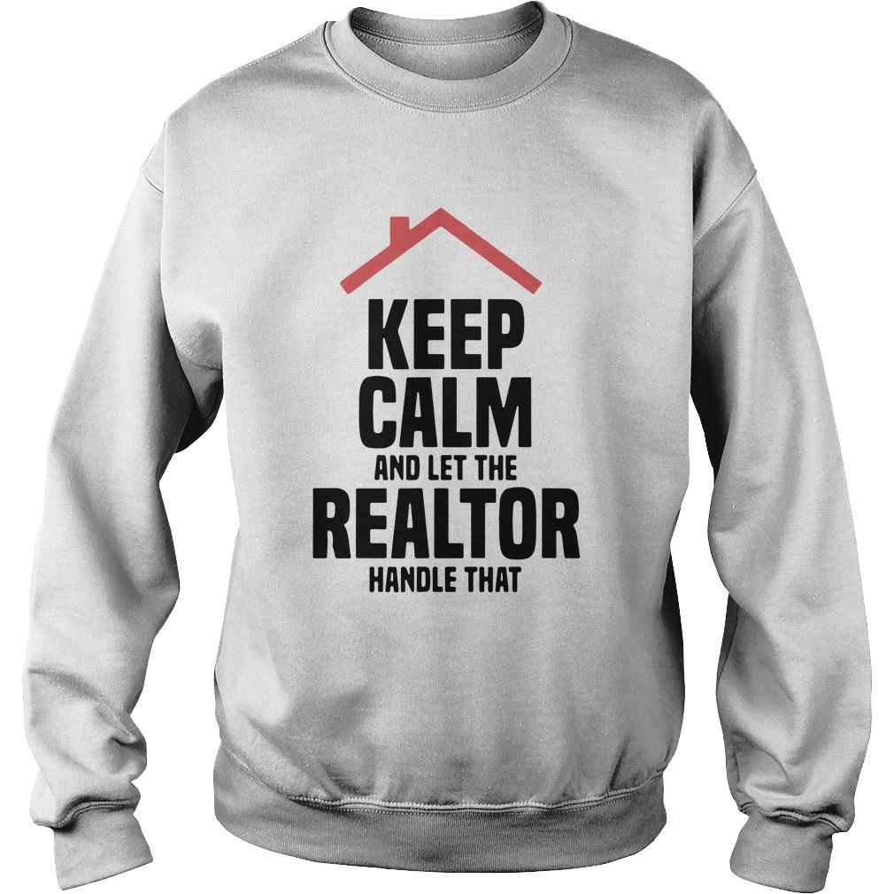 Keep Calm And Let The Realtor Handle That Sweater