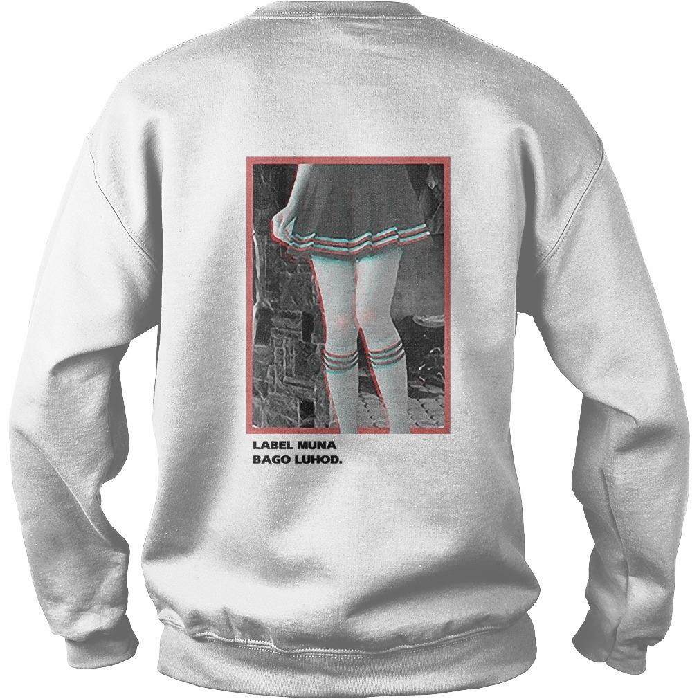 Label Muna Bago Luhod Paa Tuhod Kaibigan Luhod Sweater