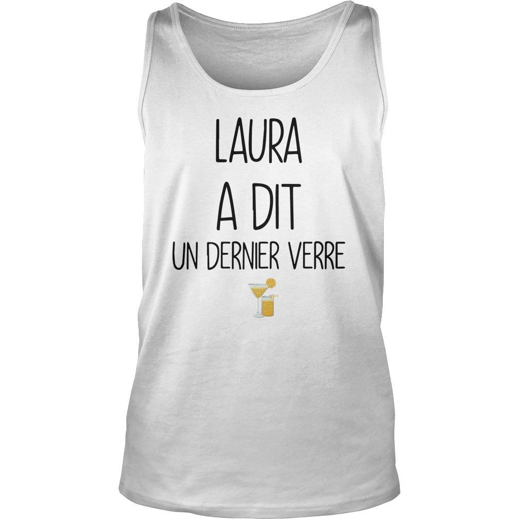 Laura A Dit Un Dernier Verre Tank Top
