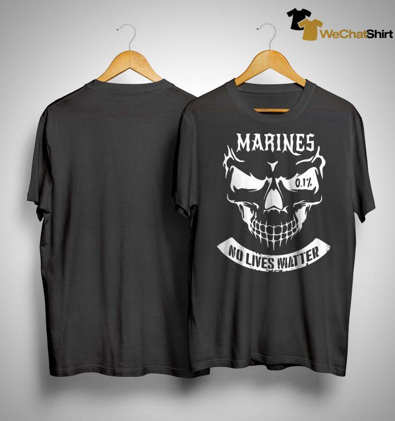 Marine No Lives Matter Shirt
