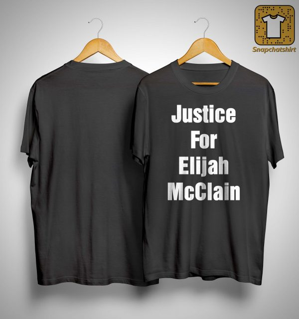 Michael Malone Justice For Elijah Mcclain Shirt