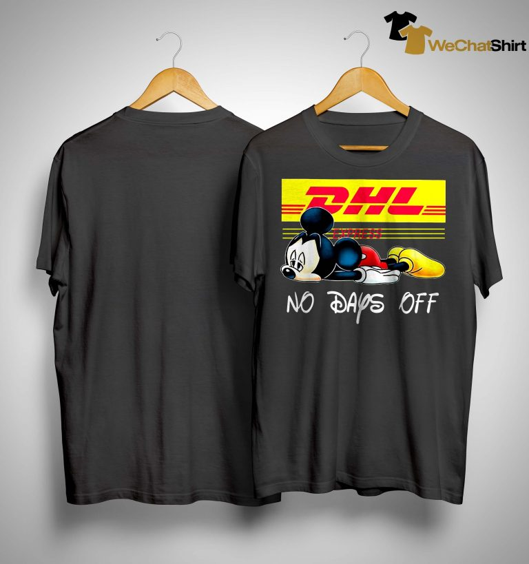 Mickey Mouse Dhl Express No Days Off Shirt
