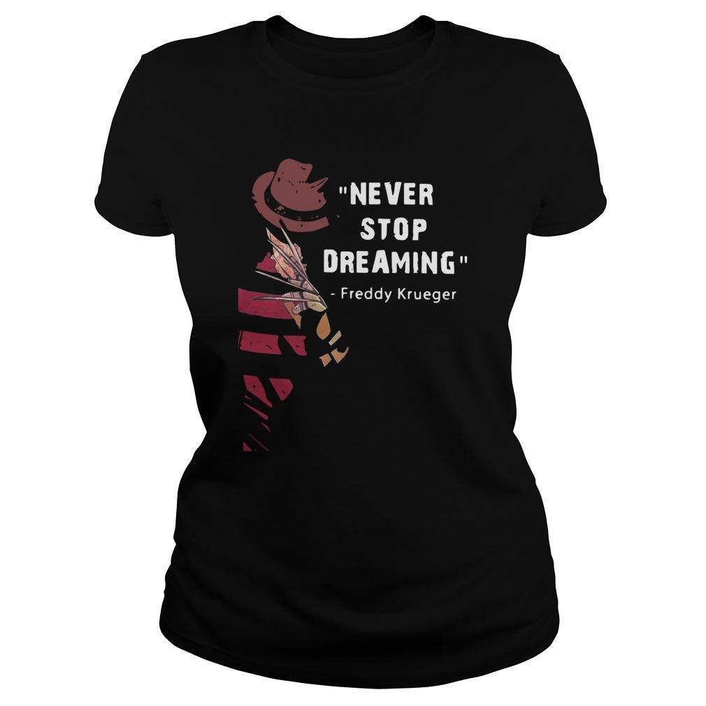 Never Stop Dreaming Freddy Krueger Longsleeve