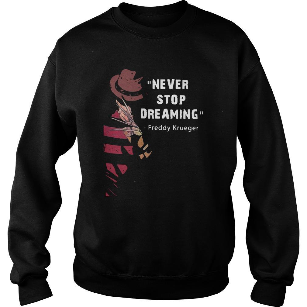 Never Stop Dreaming Freddy Krueger Sweater
