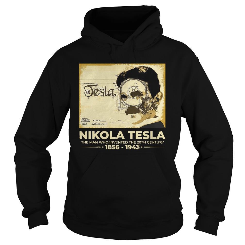 Nikola Tesla The Man Who Invented The 20th Century 1856 1943 Hoodie