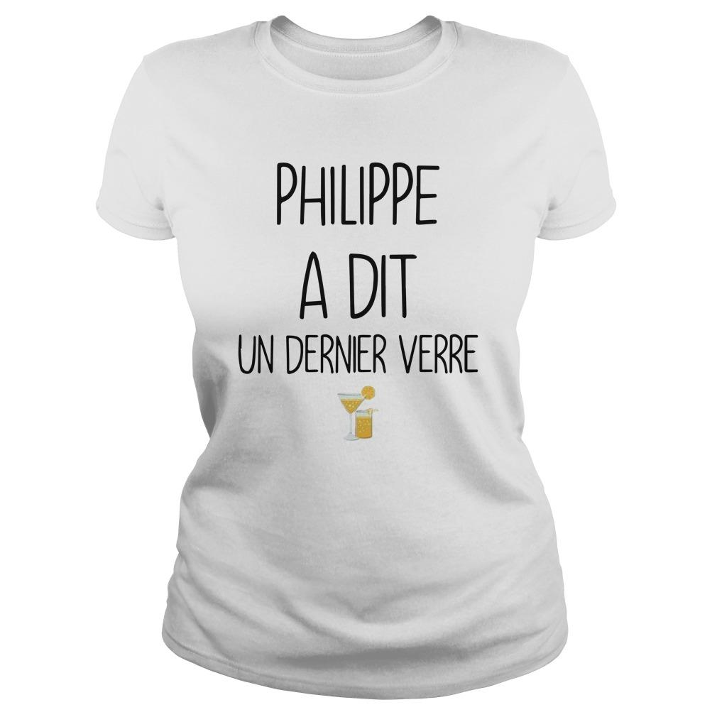 Philippe A Dit Un Dernier Verre Longsleeve