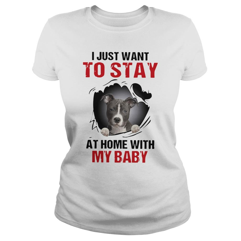 Pitbull I Just Want To Stay At Home With My Baby Longsleeve