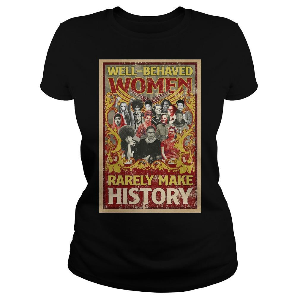 RBG Well Behaved Women Rarely Make History Longsleeve