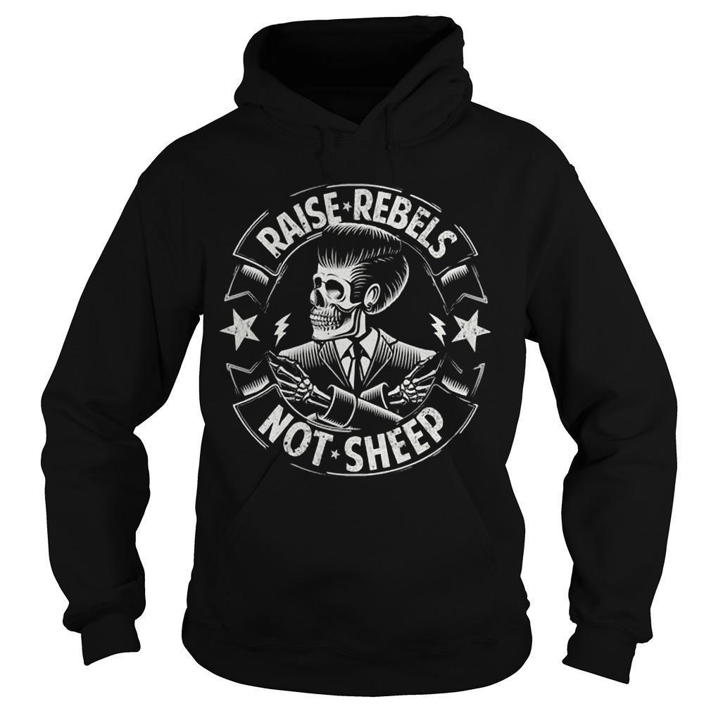 Raise Rebels Not Sheep Hoodie