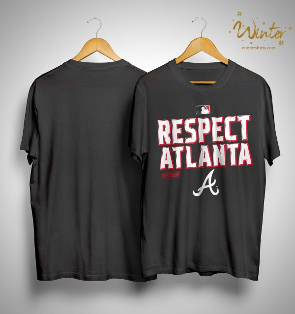 Respect Atlanta Braves Shirt
