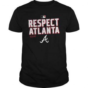 Respect Atlanta Shirt