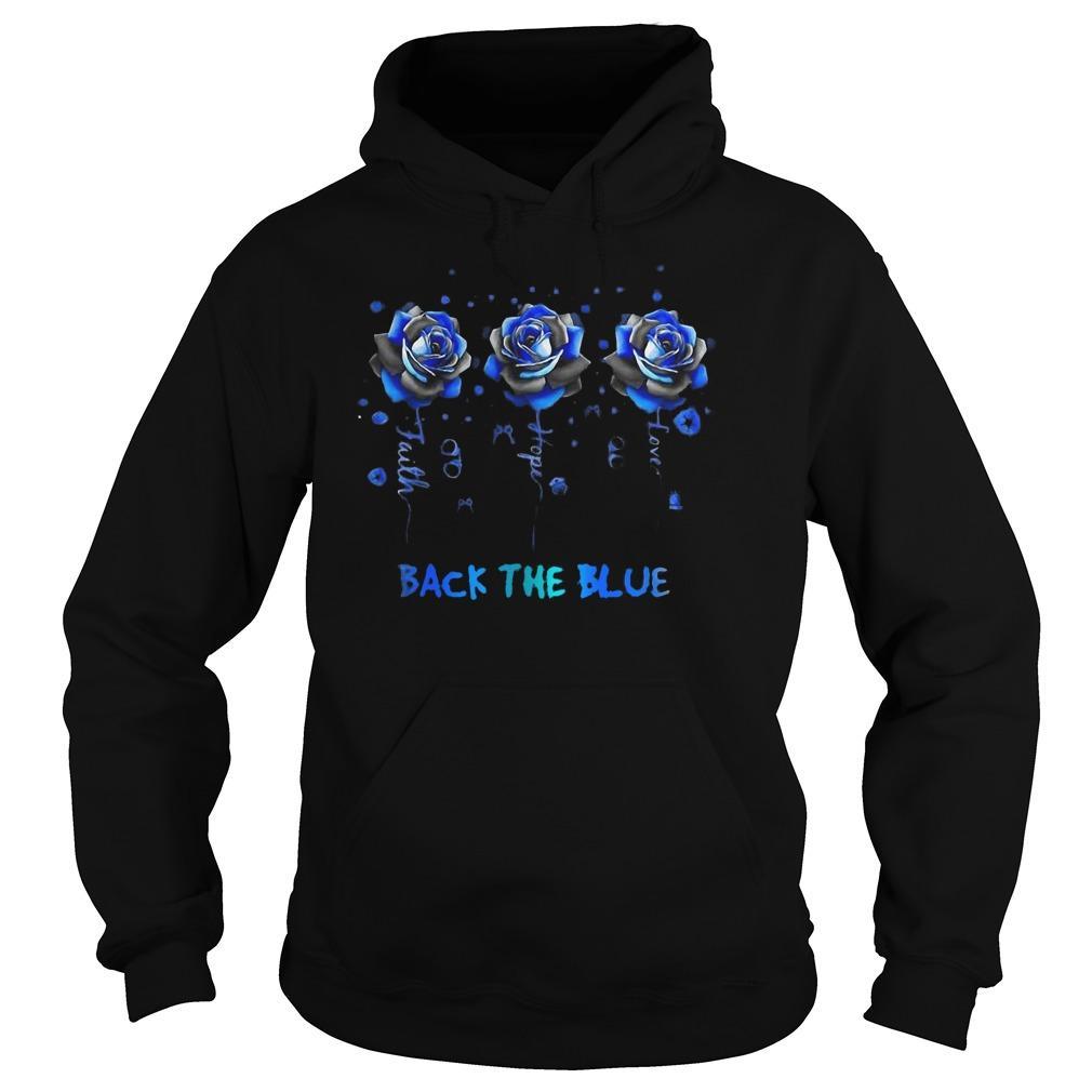 Rose Faith Hope Love Back The Blue Hoodie