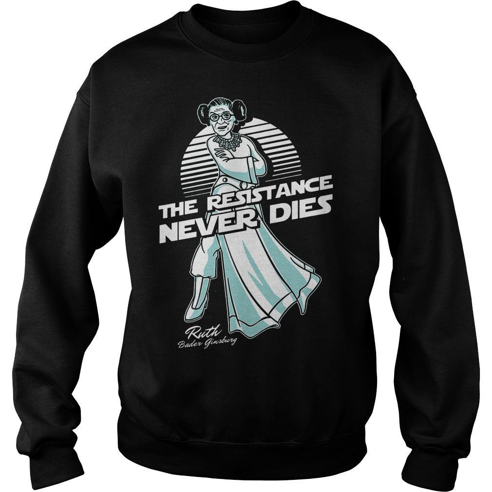 Ruth Bader Ginsburg The Resistance Never Dies Sweater