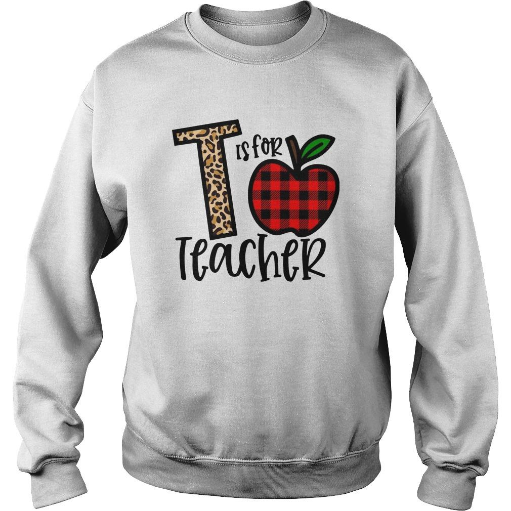 T Is For Teacher Sweater