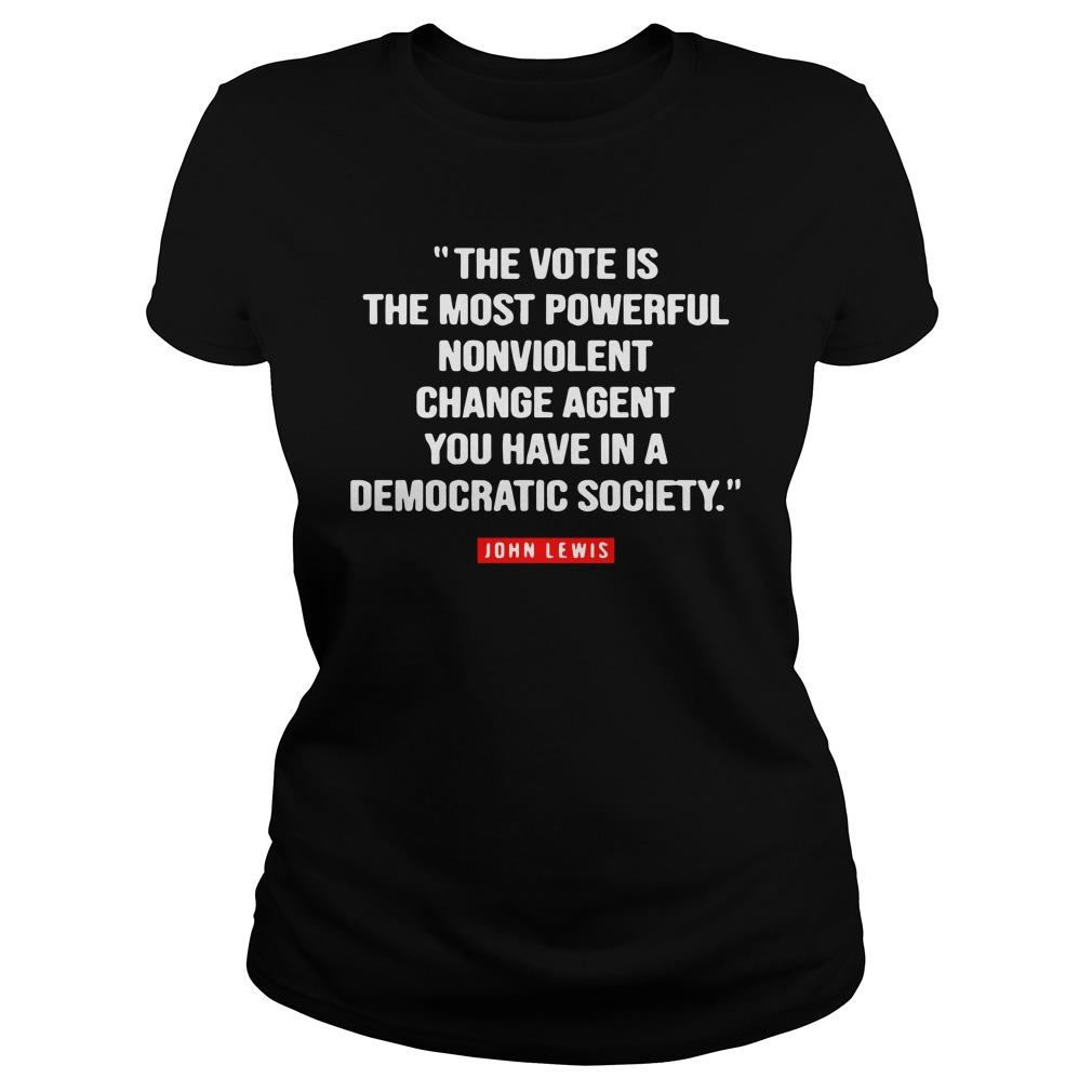 The Vote Is The Most Powerful Nonviolent Change Agent Longsleeve
