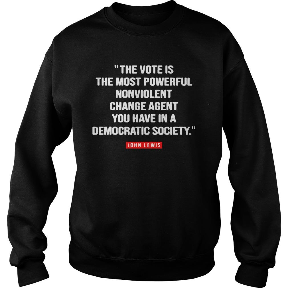 The Vote Is The Most Powerful Nonviolent Change Agent Sweater