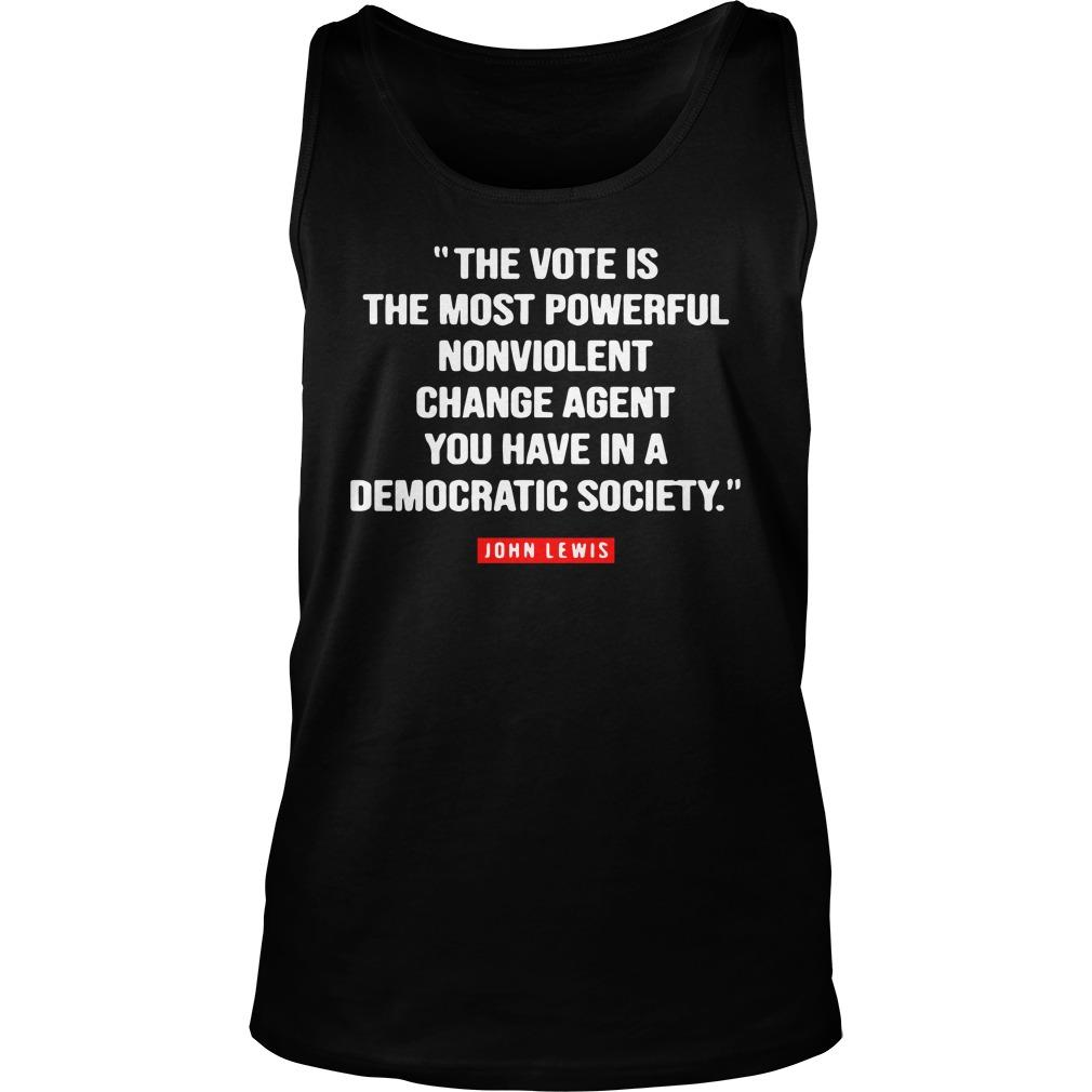 The Vote Is The Most Powerful Nonviolent Change Agent Tank Top