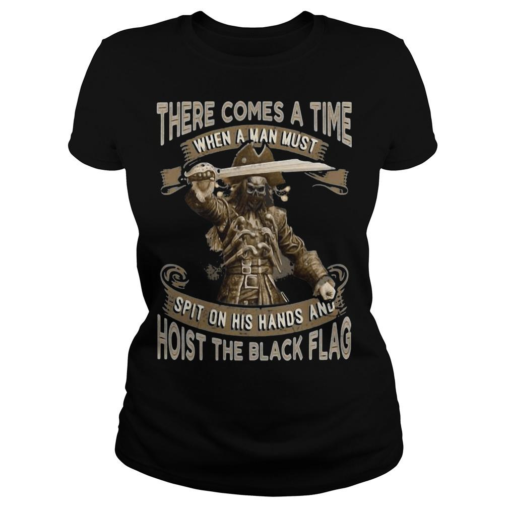 There Comes A Time When A Man Must Hoist The Black Flag Blackbeard Longsleeve