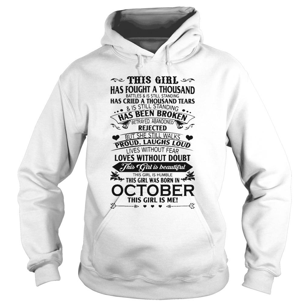 This Girl Has Fought A Thousand Battles Was Born In October Hoodie