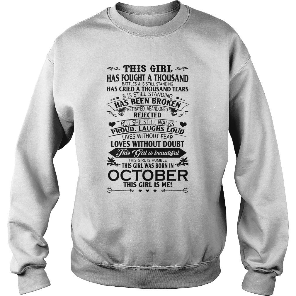 This Girl Has Fought A Thousand Battles Was Born In October Sweater