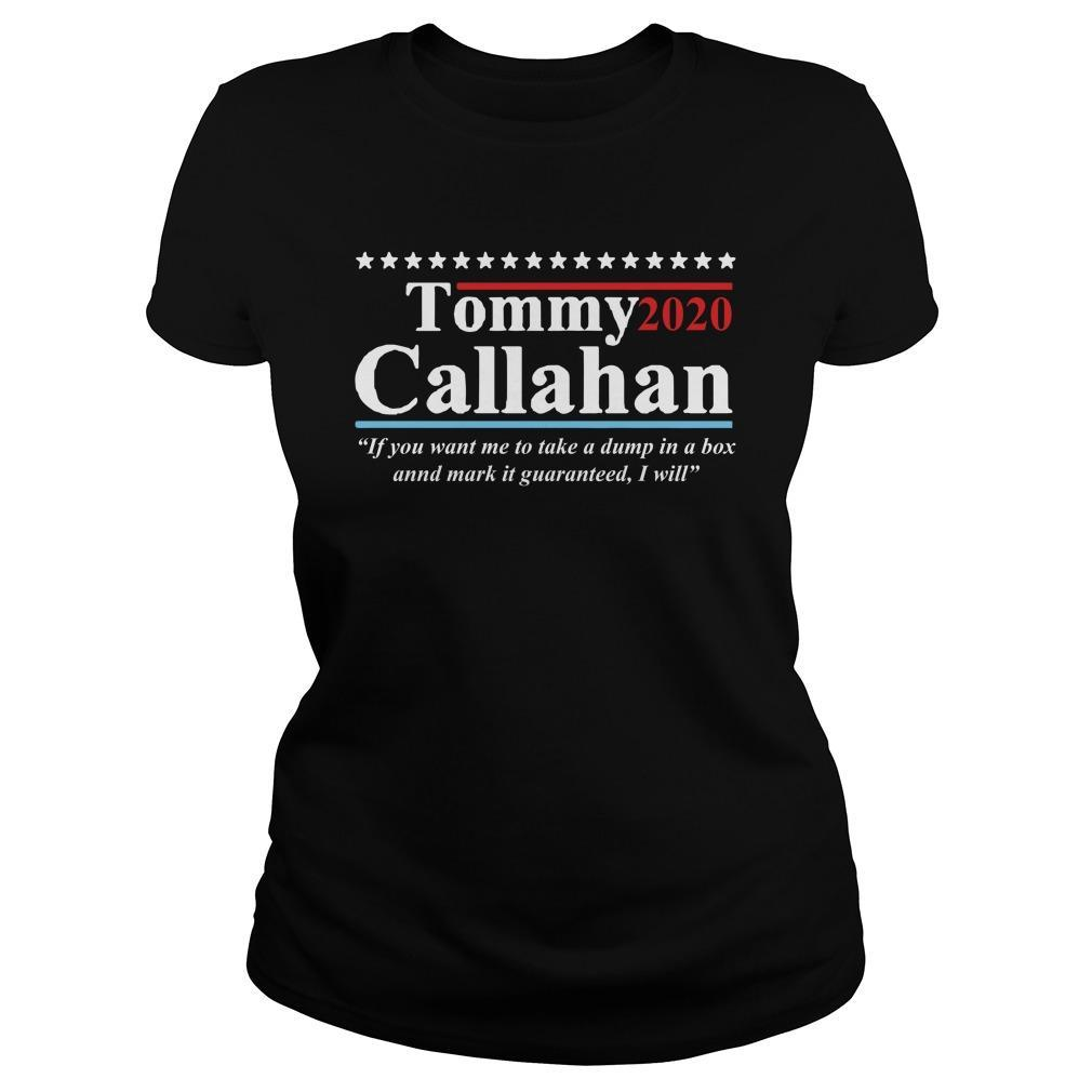 Tommy Callahan 2020 If You Want Me To Take A Dump In A Box Longsleeve