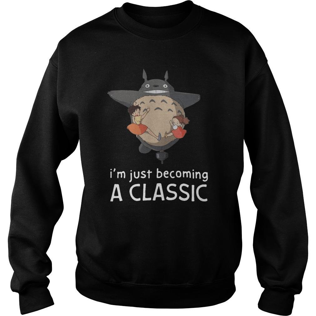 Totoro I'm Just Becoming A Classic Sweater