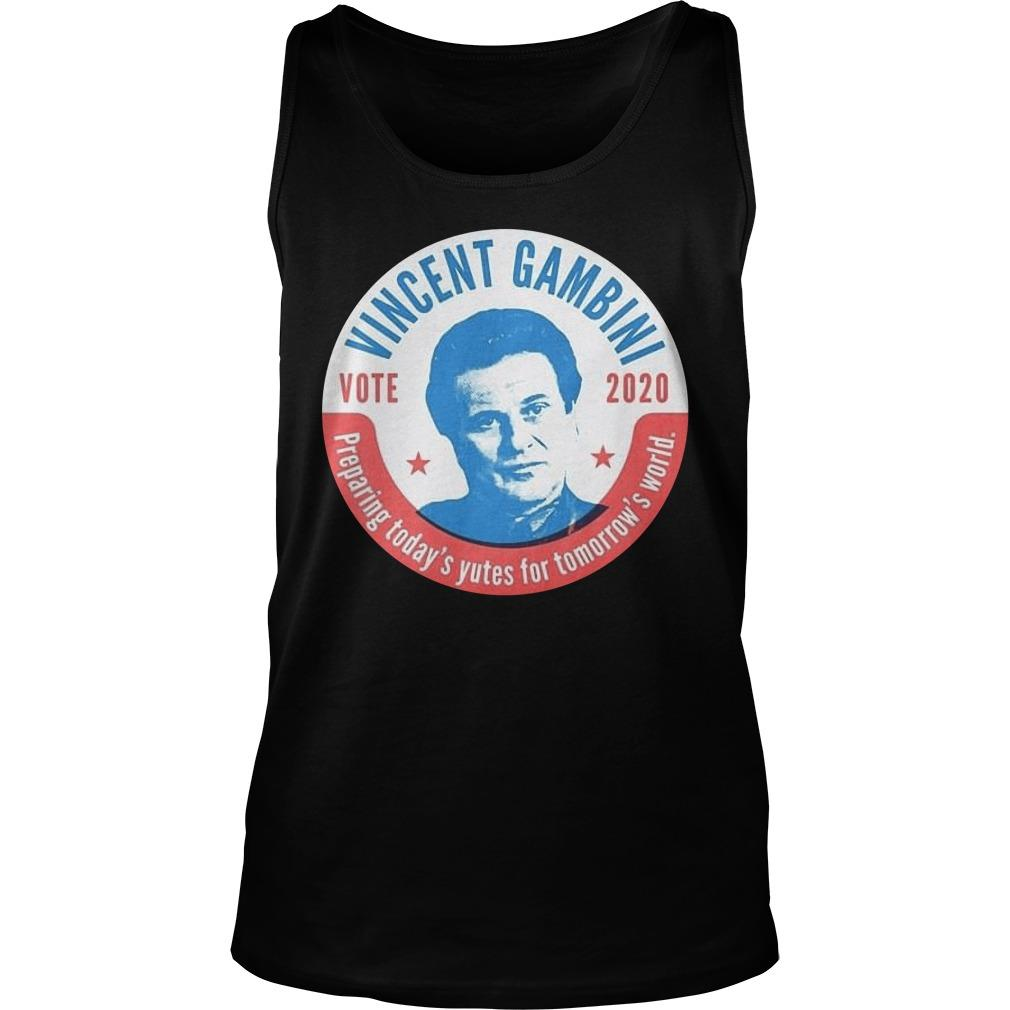 Vincent Gambini Vote 2020 Preparing Today's Yutes For Tomorrow's World Tank Top
