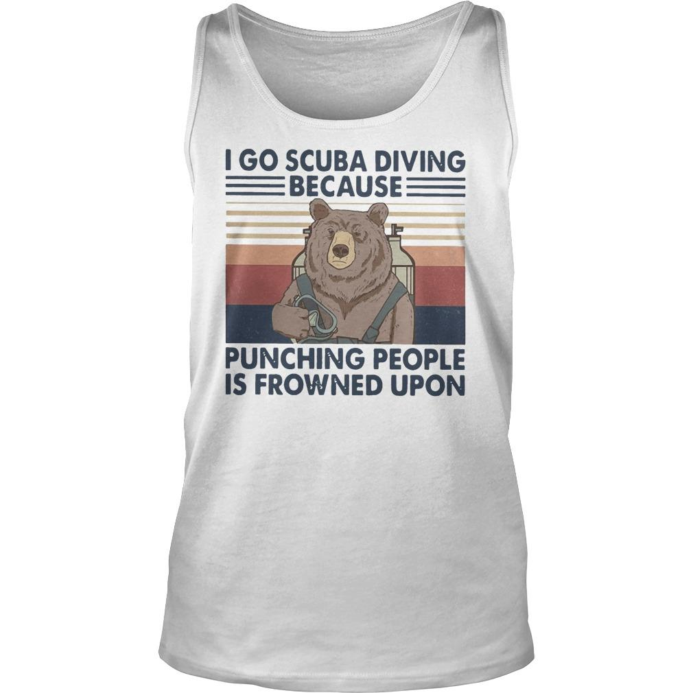 Vintage Bear I Go Scuba Diving Because Punching People Is Frowned Upon Tank Top