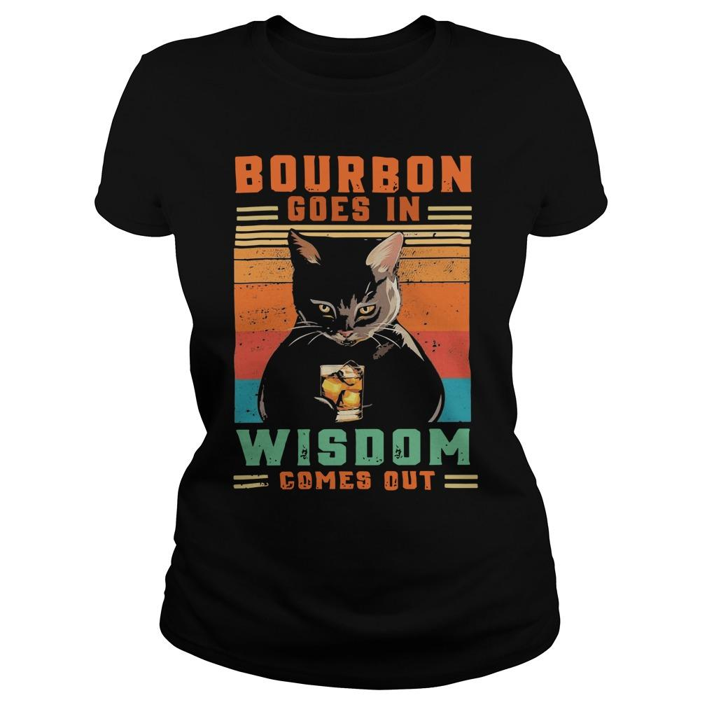 Vintage Black Cat Bourbon Goes In Wisdom Comes Out Hoodie