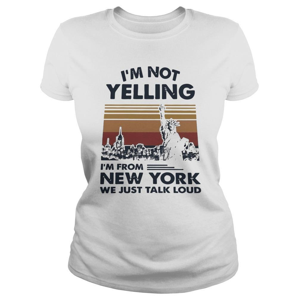 Vintage I'm Not Yelling I'm From New York We Just Talk Loud Tank Top