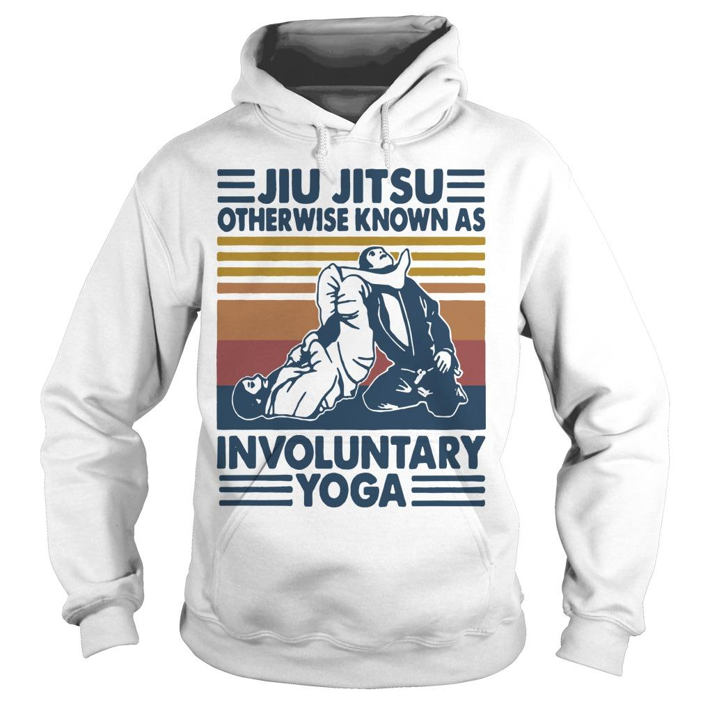 Vintage Jiu Jitsu Otherwise Know As Involuntary Yoga Hoodie