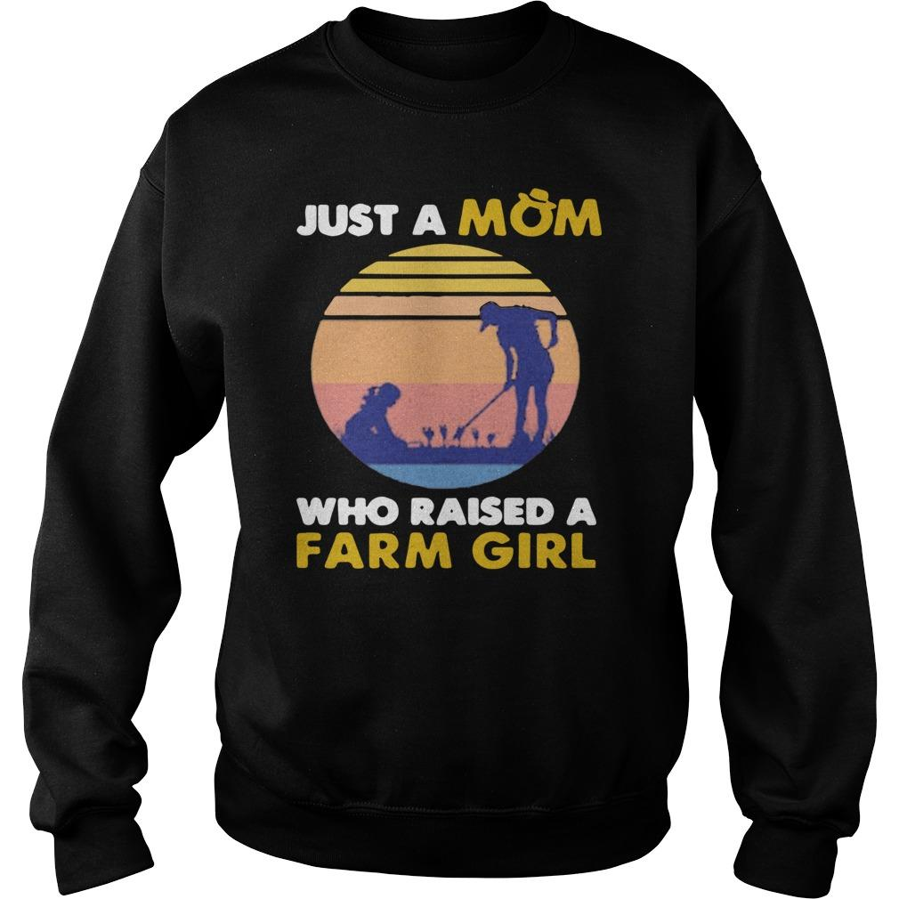 Vintage Just A Mom Who Raised A Farm Girl Sweater