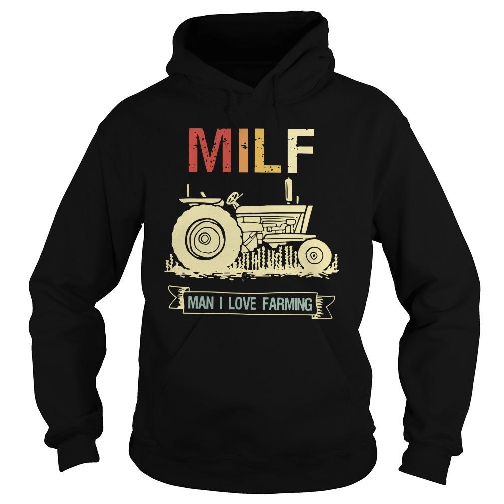 Vintage Milf Man I Love Farming Hoodie