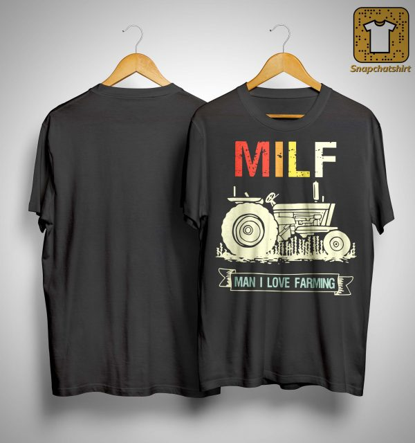 Vintage Milf Man I Love Farming Shirt